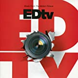 Edtv: Music from the Motion Picture
