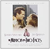 The Mirror Has Two Faces: Music from the Motion Picture