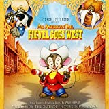 An American Tail: Fievel Goes West: Music from the Motion Picture Soundtrack