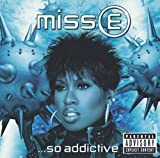 Miss E... So Addictive