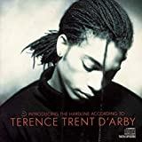 Introducing the Hardline According to Terence Trent D'Arby