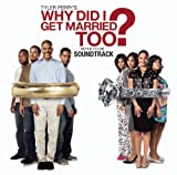 Why Did I Get Married Too?: Motion Picture Soundtrack