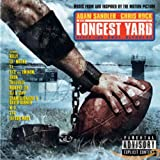 The Longest Yard: Music from and Inspired by the Motion Picture