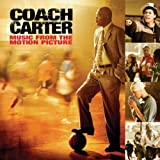 Coach Carter: Music from the Motion Picture