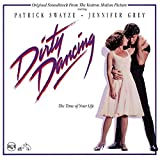 Dirty Dancing! Original Soundtrack from the Vestron Motion Picture