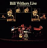 Bill Withers Live at Carnegie Hall!