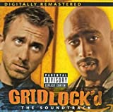 Gridlock'd: The Soundtrack