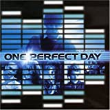 One Perfect Day: Music from the Motion Picture