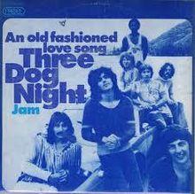 Old Fashioned Love Song  Three Dog Night Tab