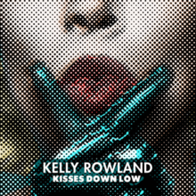 Kisses Down Low