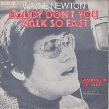Daddy, Don't You Walk So Fast