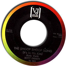 The Shoop Shoop Song (It's in His Kiss)