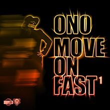 Move On Fast