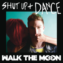 Shut Up + Dance