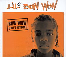Bow Wow (That's My Name)